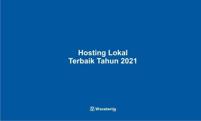 Hosting Lokal Terbaik Tahun 2021