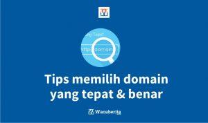 Tips memilih domain yang tepat & benar